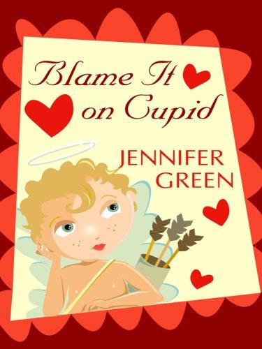 9781597226226: Blame It on Cupid