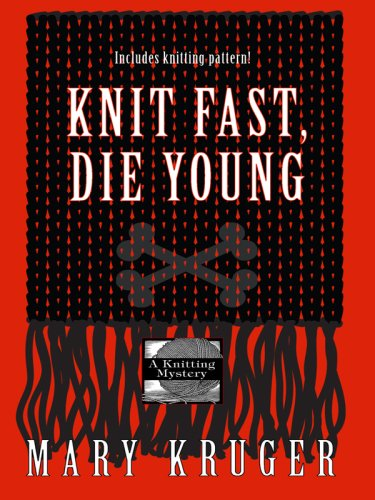 9781597226479: Knit Fast, Die Young (Wheeler Cozy Mystery)