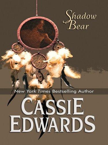 Shadow Bear: Lakota (Wheeler Romance): Edwards, Cassie