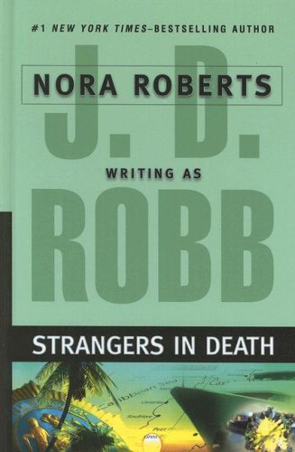 9781597226684: Strangers in Death (Wheeler Large Print Book Series)
