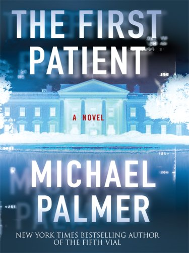 9781597226721: The First Patient (Wheeler Hardcover)