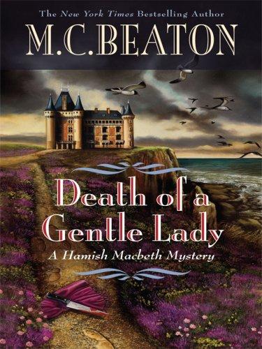9781597226851: Death of a Gentle Lady (Hamish Macbeth Mysteries, No. 24)