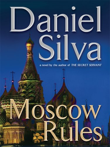 9781597227032: Moscow Rules (Wheeler Hardcover)