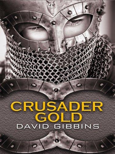 9781597227100: Crusader Gold (Wheeler Hardcover)