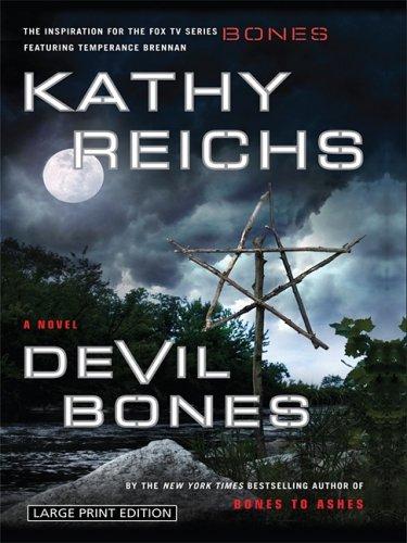 Devil Bones (Temperance Brennan Novels): Reichs, Kathy