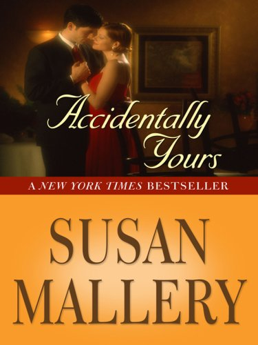 9781597227612: Accidentally Yours (Wheeler Large Print Book Series)