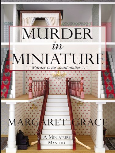 9781597227780: Murder in Miniature (Wheeler Large Print Cozy Mystery)