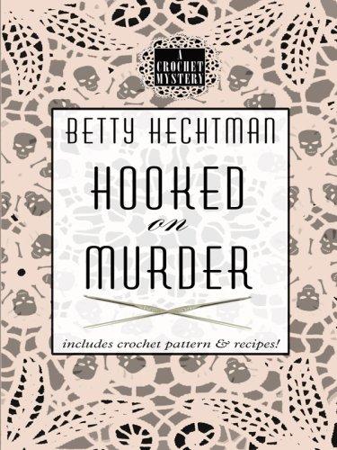 Hooked on Murder (Wheeler Cozy Mystery): Hechtman, Betty