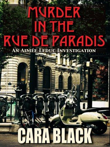 9781597227865: Murder in the Rue de Paradis (Aimee Leduc Investigations, No. 8)