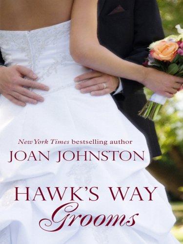 Hawk's Way Grooms (Wheeler Hardcover) (1597228419) by Johnston, Joan