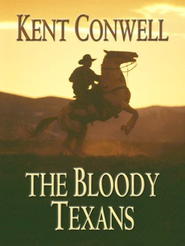 9781597228480: The Bloody Texans (Wheeler Large Print Western)