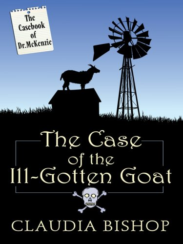 9781597228626: The Case of the Ill-Gotten Goat (Wheeler Large Print Cozy Mystery)