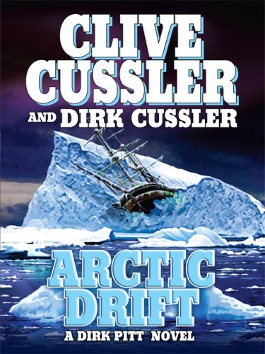 9781597228756: Arctic Drift (Dirk Pitt Adventures)