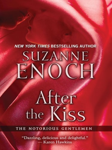 9781597228787: After the Kiss: The Notorious Gentlemen, Book 1 (Wheeler Hardcover)