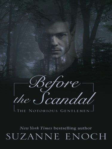 9781597228947: Before the Scandal: The Notorious Gentlemen (Wheeler Hardcover)