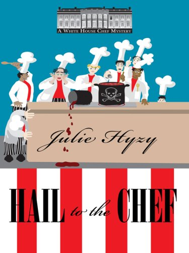 9781597229012: Hail to the Chef (Wheeler Cozy Mystery)