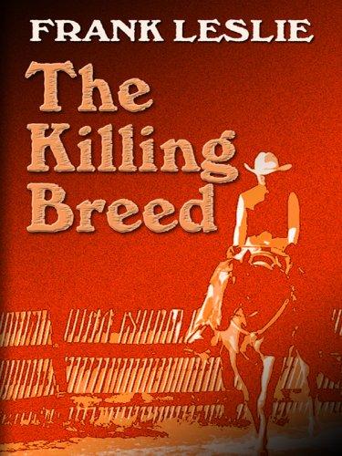 9781597229043: The Killing Breed (Wheeler Western)