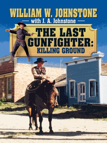 9781597229111: The Last Gunfighter: Killing Ground (Wheeler Large Print Western)