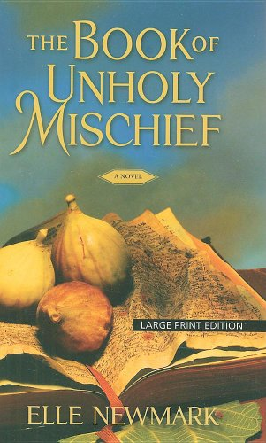 9781597229340: The Book of Unholy Mischief (Wheeler Large Print Book Series)
