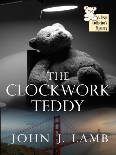 9781597229371: The Clockwork Teddy (Wheeler Large Print Cozy Mystery)