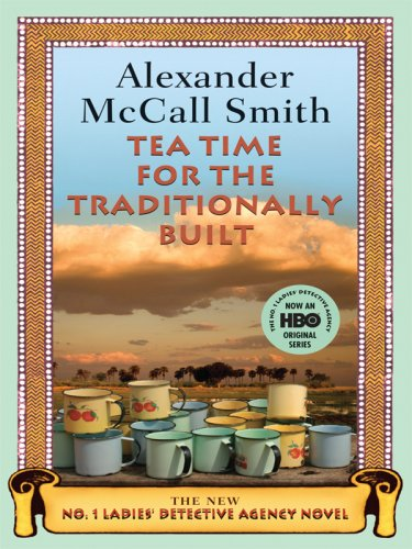 9781597229425: Tea Time for the Traditionally Built (No. 1 Ladies Detective Agency)