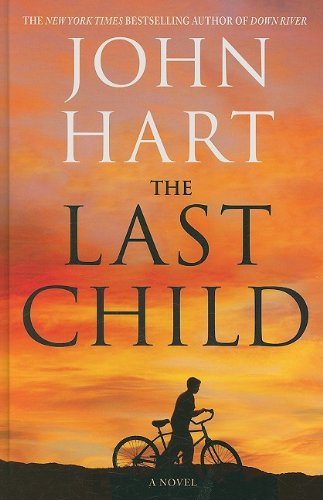 The Last Child (Wheeler Hardcover): Hart, John