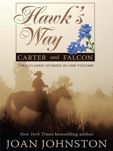 Hawks Way: Carter and Falcon (Wheeler Hardcover): Johnston, Joan