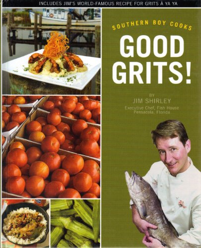 9781597250313: Good Grits! (SOUTHERN BOY COOKS)