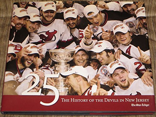 9781597251099: 25: The History of the Devils in New Jersey