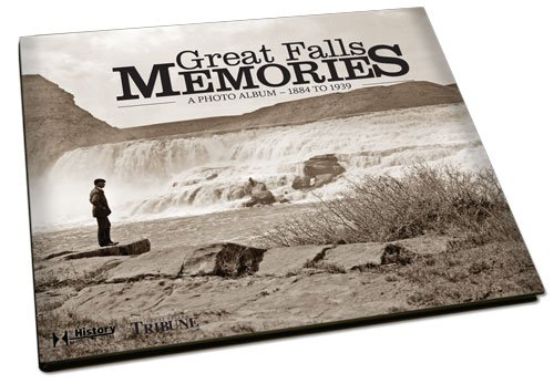 9781597251570: Great Falls Memories: Volume I: The Early Years