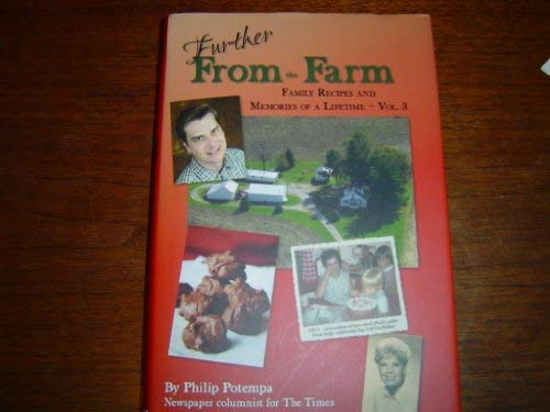 9781597252560: Further from the Farm : Family Recipes and Memories of a Lifetime- VOl. 3 (Volume 3)
