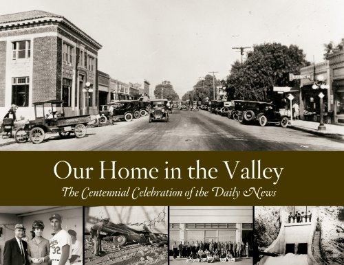 Our Home in the Valley: The Centennial: The Los Angeles