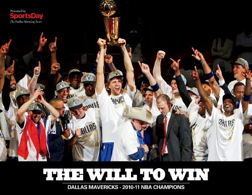 The Will To Win: Dallas Mavericks 2010-2011 NBA Championship Package