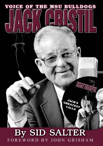 JACK CRISTIL; VOICE OF THE MSU BULLDOGS.: Salter, Sid [Sidney