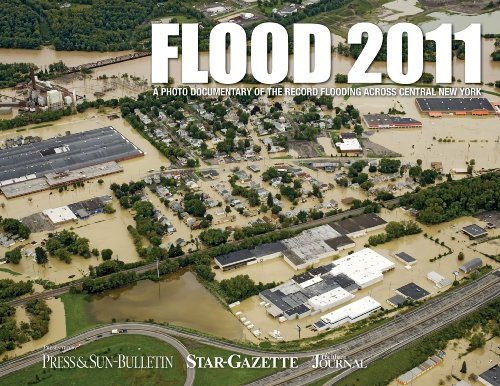 9781597253581: Flood 2011: A Photo Documentary of the Record Flooding Across Central New York