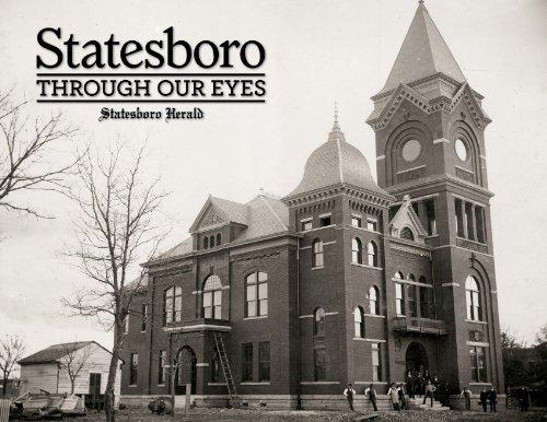 9781597253604: Statesboro Through Our Eyes