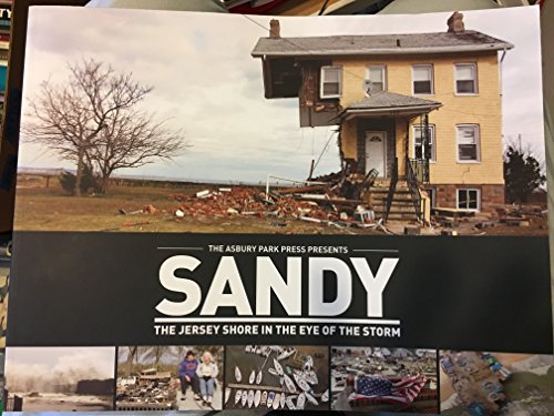 9781597254175: Sandy: The Jersey Shore in the Eye of the Storm