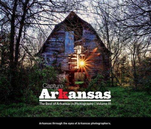 9781597254359: Capture Arkansas III