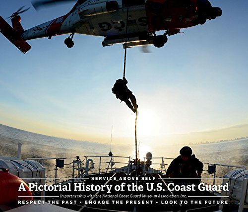 9781597255271: Service Above Self: A Pictorial History of The U.S. Coast Guard - Respect the Past · Engage the Present · Look to the Future