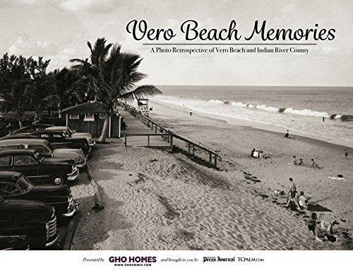 9781597256124: Vero Beach Memories: A Photo Retrospective of Vero Beach and Indian River County