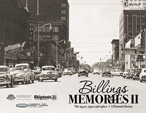 9781597256476: Billings Memories II: The 1940s, 1950s and 1960s