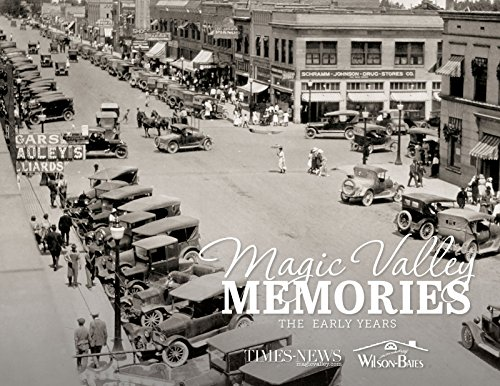 9781597256797: Magic Valley Memories: The Early Years