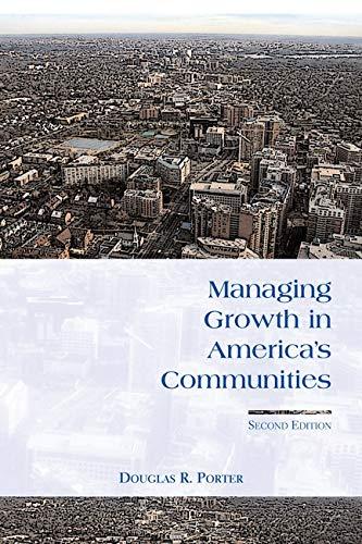 Managing Growth in America's Communities: Porter, Douglas R.