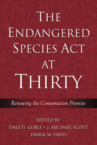 9781597260084: The Endangered Species Act at Thirty: Vol. 1: Renewing the Conservation Promise