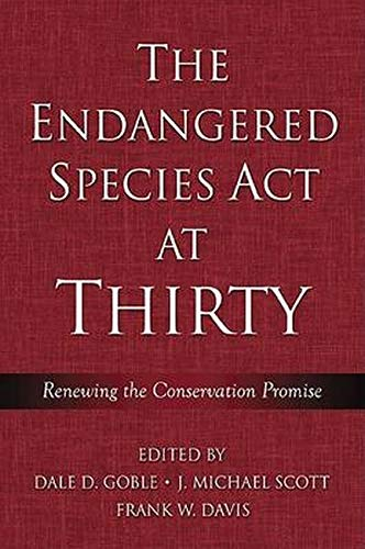 9781597260091: The Endangered Species Act at Thirty: Vol. 1: Renewing the Conservation Promise