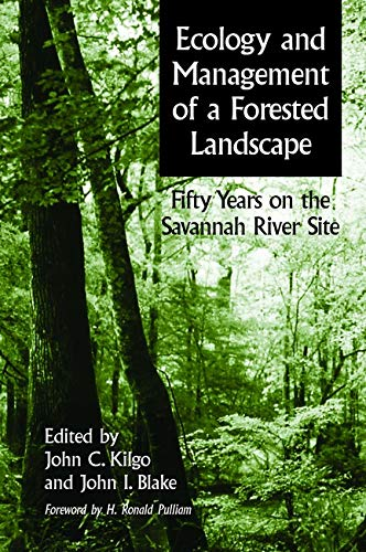 9781597260107: Ecology and Management of a Forested Landscape: Fifty Years on the Savannah River Site