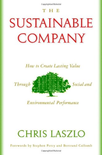 9781597260183: The Sustainable Company: How to Create Lasting Value through Social and Environmental Performance