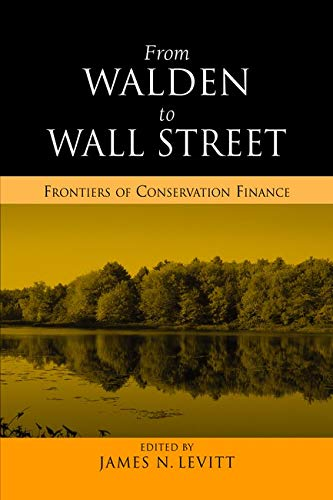 9781597260299: From Walden to Wall Street: Frontiers of Conservation Finance