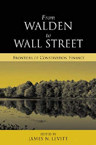 9781597260305: From Walden to Wall Street: Frontiers of Conservation Finance