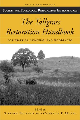 9781597260343: The Tallgrass Restoration Handbook: For Prairies, Savannas, and Woodlands (The Science and Practice of Ecological Restoration Series)